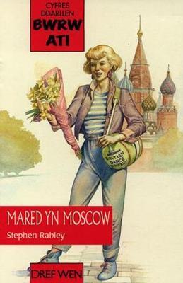 Cyfres Ddarllen Bwrw Ati: Mared yn Moscow (Paperback)
