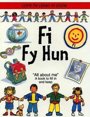 Fi fy Hun - Llyfr i'w Lenwi a'i Gadw (Paperback)