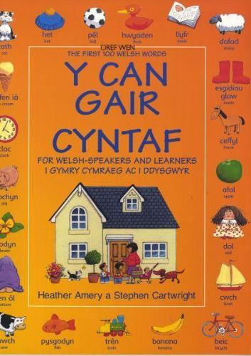 Can Gair Cyntaf i Gymry Cymraeg ac i Ddysgwyr, Y / First 100 Welsh Words for Welsh-Speakers and Learners, The (Paperback)
