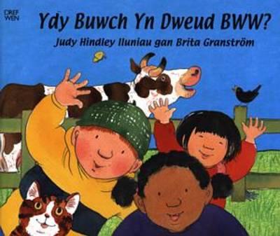 Ydy Buwch Yn Dweud Bww? (Paperback)