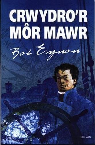 Crwydro'r Mor Mawr (Paperback)
