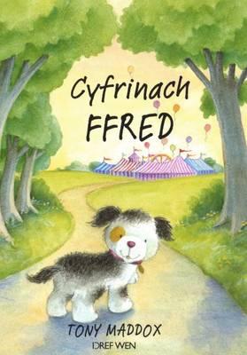 Cyfres Ffred Ci'r Fferm: Cyfrinach Ffred (Paperback)
