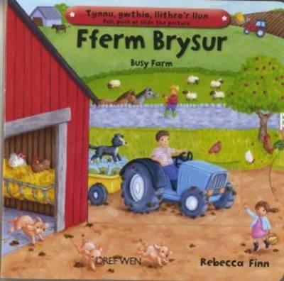 Fferm Brysur/Busy Farm (Hardback)