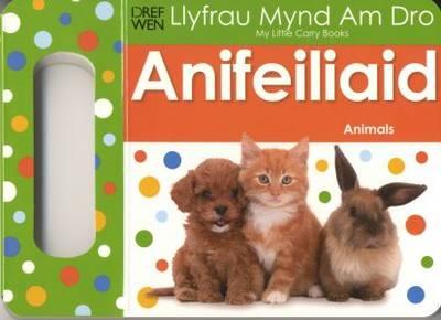 Anifeiliaid/Animals - Llyfrau Mynd am Dro (Hardback)