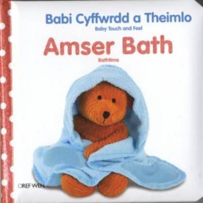 Babi Cyffwrdd a Theimlo: Amser Bath (Hardback)