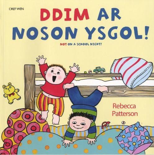 Ddim ar Noson Ysgol!/Not on a School Night! (Paperback)