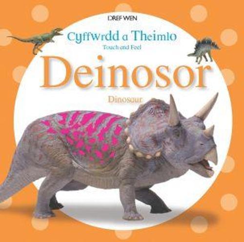 Cyffwrdd a Theimlo/Touch and Feel: Deinosor (Paperback)