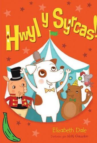 Cyfres Bananas Gwyrdd: Hwyl y Syrcas (Paperback)