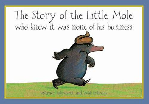 The Story of the Little Mole (Board book)