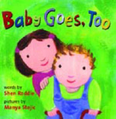 Baby Goes Too (Hardback)