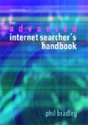 The Advanced Internet Searchers Handbook (Paperback)