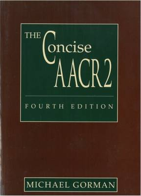 The Concise AACR2: Based on AACR2 2002 Revision (Paperback)