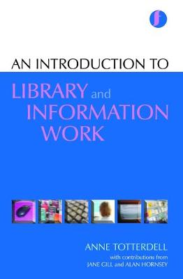 An Introduction to Library and Information Work (Paperback)