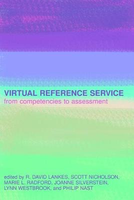 Virtual Reference Service: From Competencies to Assessment (Paperback)