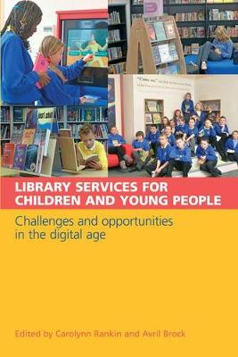 Library Services for Children and Young People: Challenges and Opportunities in the Digital Age (Paperback)