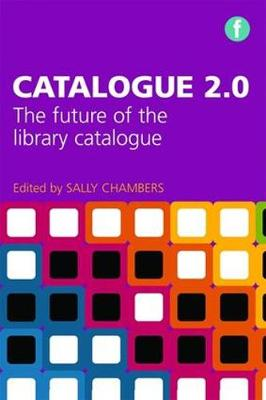 Catalogue 2.0: The Future of the Library Catalogue (Paperback)