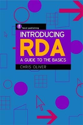 Introducing RDA: A Guide to the Basics (Paperback)