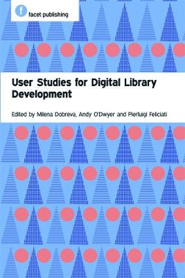 User Studies for Digital Library Development - The Facet User Experience Collection (Paperback)
