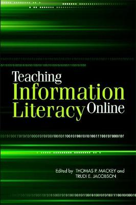 Teaching Information Literacy Online (Paperback)