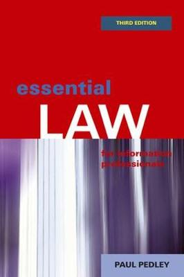 Essential Law for Information Professionals (Paperback)