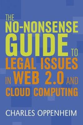 The No-nonsense Guide to Legal Issues in Web 2.0 and Cloud Computing - Facet No-nonsense Guides (Paperback)