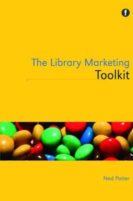 The Library Marketing Toolkit (Paperback)