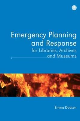 Emergency Planning and Response for Libraries, Archives and Museums (Paperback)