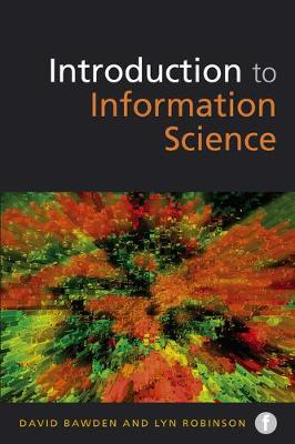 Introduction to Information Science - Foundations of the Information Sciences (Paperback)