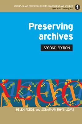 Preserving Archives - Principles and Practice in Records Management and Archives (Paperback)