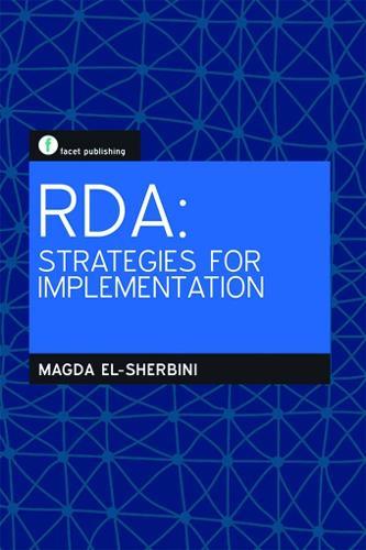 RDA: Strategies for Implementation (Paperback)