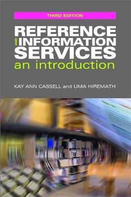 Reference and Information Services: An Introduction - The Facet LIS Textbook Collection (Paperback)