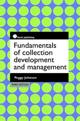 Fundamentals of Collection Development and Management - The Facet LIS Textbook Collection (Paperback)