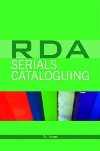 RDA and Serials Cataloguing (Paperback)