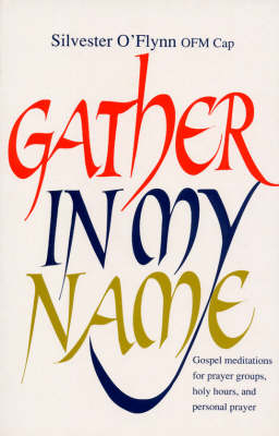 Gather in My Name (Paperback)
