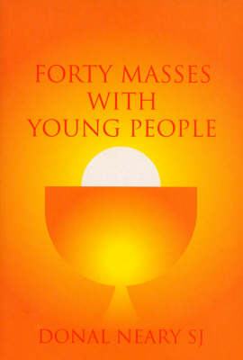 Forty Masses with Young People (Paperback)
