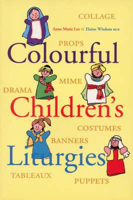Colourful Children's Liturgies (Paperback)
