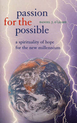 Passion for the Possible: Spirituality of Hope for the New Millennium (Paperback)