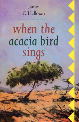 When the Acacia Bird Sings (Paperback)