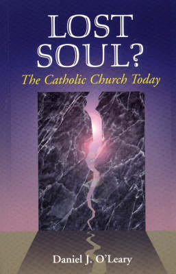 Lost Soul?: The Catholic Church Today (Paperback)