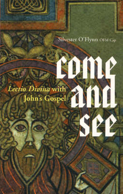 Come and See: Lectio Divina with John's Gospel (Paperback)