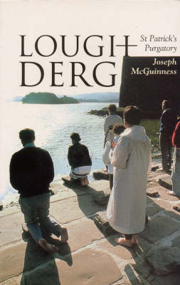 Lough Derg: St Patrick's Purgatory (Paperback)
