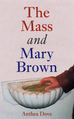 The Mass and Mary Brown (Paperback)