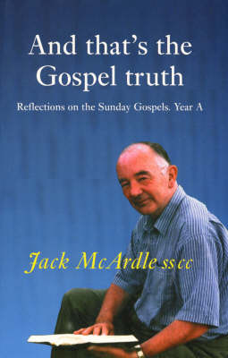 And That's the Gospel Truth: Year A (Paperback)