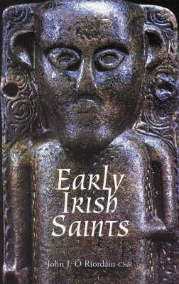 Early Irish Saints (Paperback)
