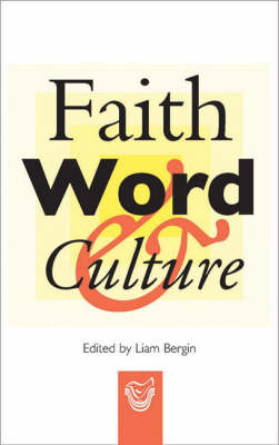 Faith, Word and Culture: Forty Years After Vatican II (Paperback)