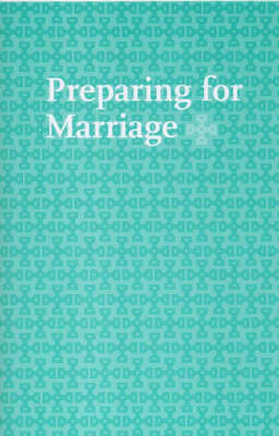Preparing for Marriage: Services from the Book of Common Prayer 2004 and Recommended Readings (Paperback)