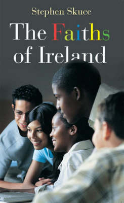 The Faiths of Ireland (Paperback)
