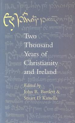 Two Thousand Years of Christianity and Ireland (Paperback)