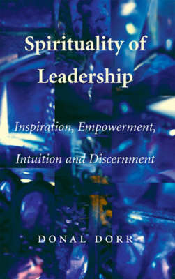Spirituality of Leadership (Paperback)