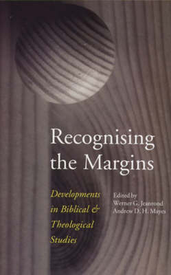 Recognising the Margins: Developments in Biblical and Theological Studies (Paperback)